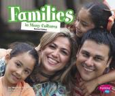 Families in Many Cultures (Life Around the World) Cover Image