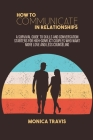 How To Communicate In Relationships: A Survival Guide to Skills and conversation starters for high-conflict couples who want more love and less counse Cover Image