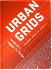 Urban Grids: Handbook for Regular City Design Cover Image