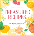 Treasured Recipes ( a Blank Recipe Book ): Your Favorite Recipe Journal and Organizer Cover Image