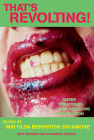 That's Revolting!: Queer Strategies for Resisting Assimilation Cover Image