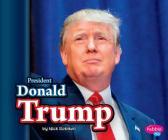 President Donald Trump (Pebble Plus) Cover Image