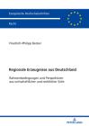 Regionale Erzeugnisse aus Deutschland; Rahmenbedingungen und Perspektiven aus wirtschaftlicher und rechtlicher Sicht Cover Image