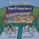Good Night San Francisco (Good Night (Our World of Books)) Cover Image