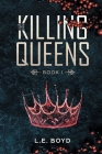 The Killing Queens: Book I Cover Image