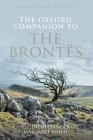 The Oxford Companion to the Brontes: Anniversary Edition Cover Image