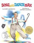 Song and Dance Man: (Caldecott Medal Winner) Cover Image