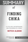 Summary of Finding Chika: A Little Girl, an Earthquake, and the Making of a Family: Conversation Starters Cover Image