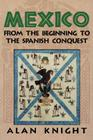Mexico: Volume 1, from the Beginning to the Spanish Conquest Cover Image