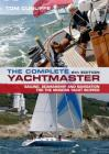 The Complete Yachtmaster: Sailing, Seamanship and Navigation for the Modern Yacht Skipper Cover Image