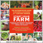 Start Your Farm: The Authoritative Guide to Becoming a Sustainable 21st Century Farm Cover Image