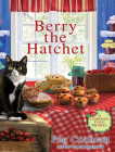Berry the Hatchet Cover Image