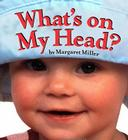 What's On My Head? (Look Baby! Books) Cover Image