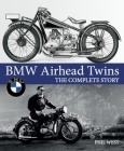 BMW Airhead Twins: The Complete Story Cover Image