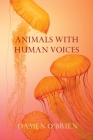 Animals with Human Voices Cover Image