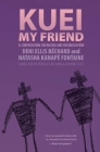 Kuei, My Friend: A Conversation on Racism and Reconciliation Cover Image