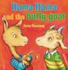 Llama Llama and the Bully Goat Cover Image