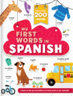 My First Words in Spanish - More Than 200 Words! Cover Image