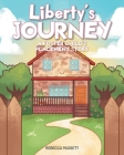 Liberty's Journey: A Foster Child's Placement Story Cover Image