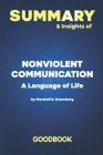 Summary & Insights of Nonviolent Communication A Language of Life by Marshall B. Rosenberg - Goodbook Cover Image