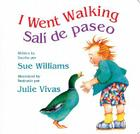 I Went Walking/Salí de paseo: Lap-Sized Board Book Cover Image