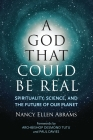 A God That Could be Real: Spirituality, Science, and the Future of Our Planet Cover Image