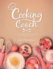 Cooking Coach: A Cooking Playbook for the Rookie, as Well as the Semipro Cover Image