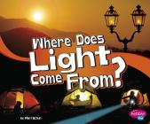 Where Does Light Come From? Cover Image