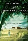 The Magic of Ordinary Days: A Novel Cover Image