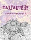 Tartarughe - Libro da colorare per adulti Cover Image