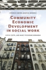 Community Economic Development in Social Work (Foundations of Social Work Knowledge) Cover Image