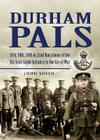 Durham Pals: 18th, 19th, & 22nd (Service) Battalions of the Durham Light Infantry Cover Image