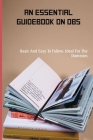 An Essential Guidebook On OBS: Basic And Easy To Follow, Ideal For The Dummies: Webcasting Books Cover Image