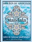 Diseños de Animales Mandala Libro de Colorear para Adultos: Diseños de animales para aliviar el estrés Libro para colorear para adultos│ Diseños Cover Image