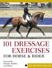 101 Dressage Exercises for Horse & Rider (Read & Ride) Cover Image