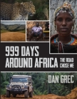 999 Days Around Africa: The Road Chose Me Cover Image