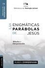 Las Enigmáticas Parábolas de Jesús Cover Image