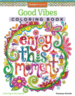 Good Vibes Coloring Book (Coloring Is Fun #13) Cover Image
