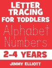 Letter Tracing For Toddlers 2-4 Years: Fun With Letters - Kids Tracing Activity Books - My First Toddler Tracing Book - Red Edition Cover Image