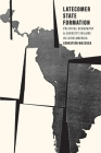 Latecomer State Formation: Political Geography and Capacity Failure in Latin America Cover Image