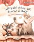 Những chú chó rạp xiếc, Roscoe và Rolly: Vietnamese Edition of