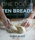 One Dough, Ten Breads: Making Great Bread by Hand Cover Image