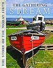 The Gathering Stream: The Story of the Moray Firth Cover Image