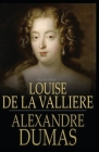 Louise de la Valliere illustrated Cover Image
