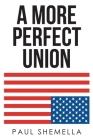 A More Perfect Union Cover Image