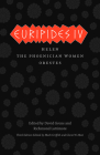 Euripides IV: Helen, The Phoenician Women, Orestes (The Complete Greek Tragedies) Cover Image