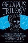 Oedipus Trilogy: New Versions of Sophocles' Oedipus the King, Oedipus at Colonus, and Antigone Cover Image