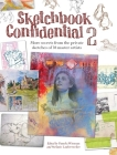 Sketchbook Confidential 2: More Secrets from the Private Sketches of 38 Master Artists Cover Image