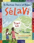 Salavi, That Is Life: A Haitian Story of Hope Cover Image