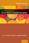 The Oxford Handbook of Social Work in Health and Aging Cover Image